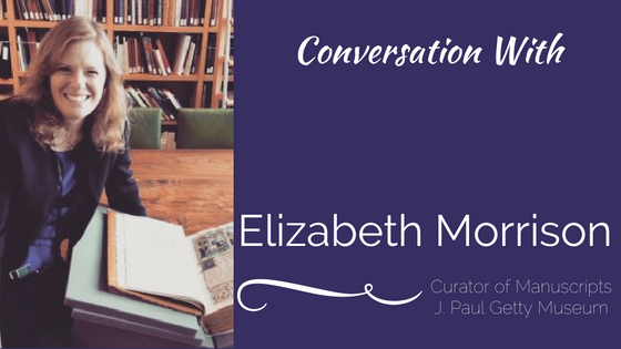 "Conversation With: Dr. Elizabeth Morrison (J. Paul Getty Museum ""Chivalry in the Middle Ages"")"