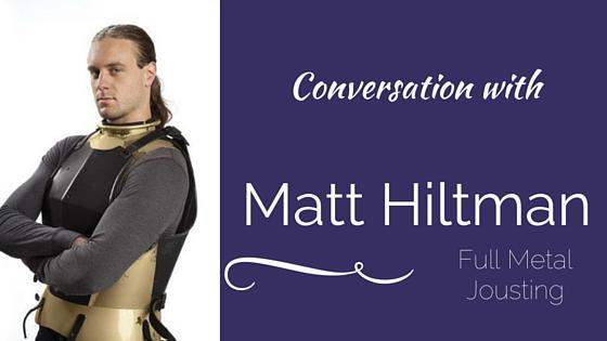 Conversation With: Matt Hiltman