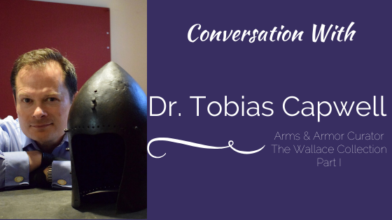 Conversation With Dr. Tobias Capwell